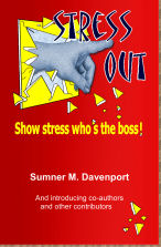 Stress Out: Show Stress Who's the Boss